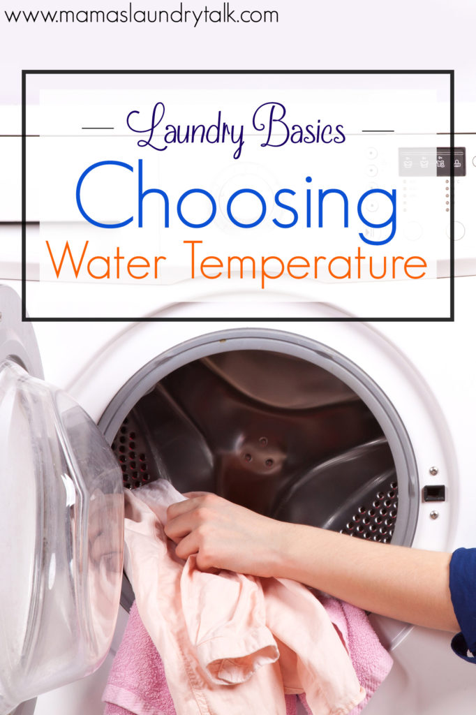 Laundry Basics: How to Choose the Correct Water Temperature