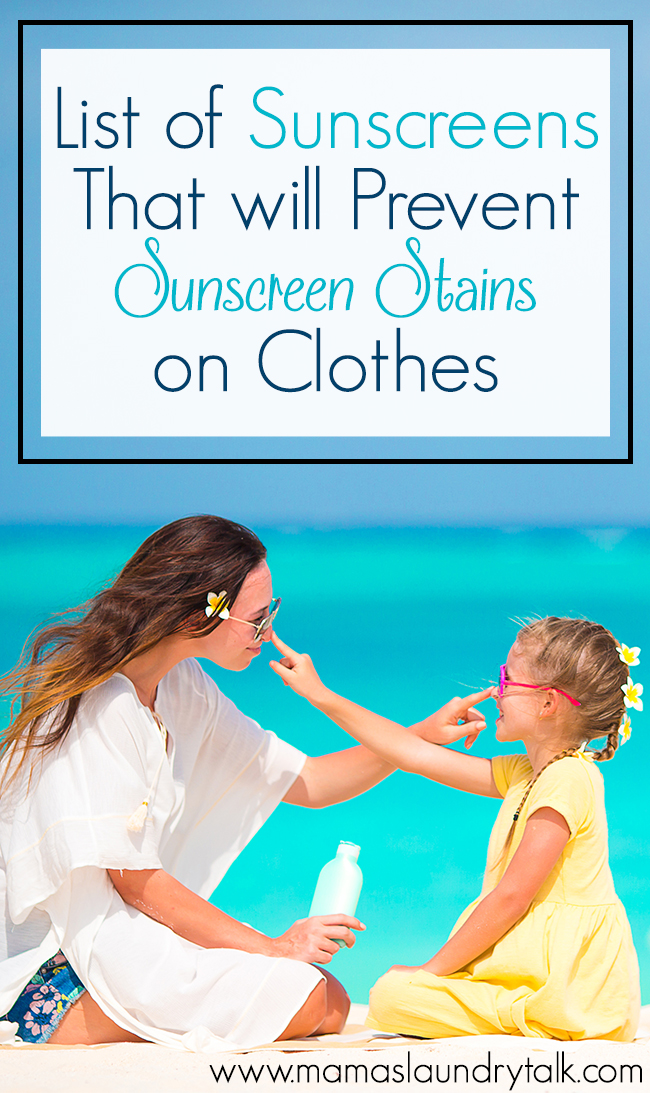 List of Sunscreens That Will Prevent Sunscreen Stains on Clothes - Mama's Laundry Talk