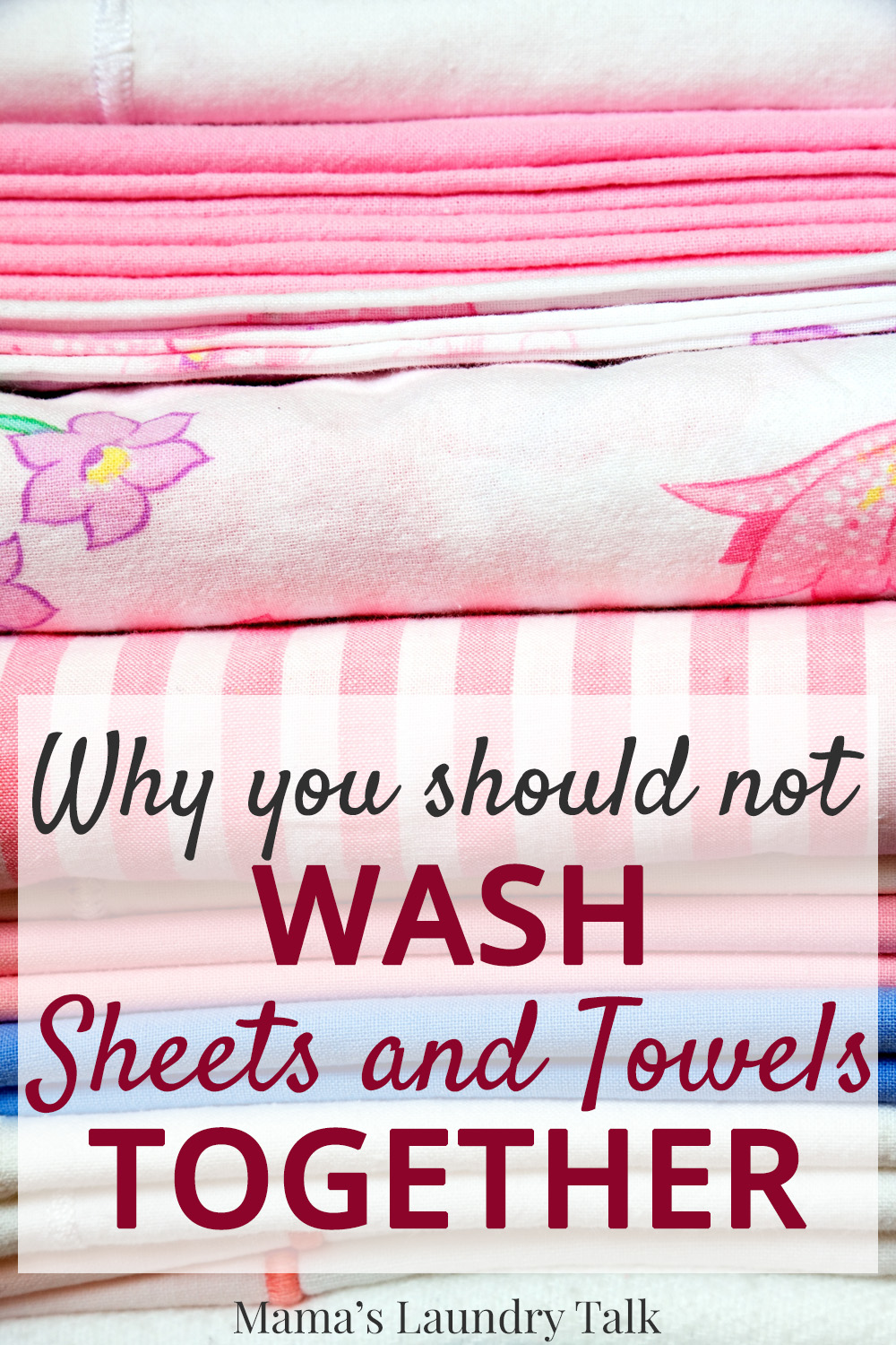 Should You Wash Sheets And Towels Together Mama S Laundry