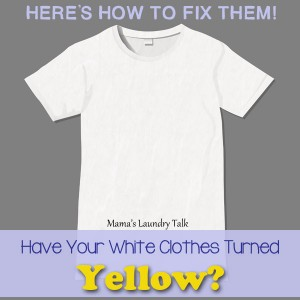 Have Your White Clothes Turned Yellow? Here's how to make them white again!