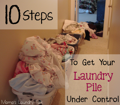 10 Steps To Getting Your Laundry Pile Under Control