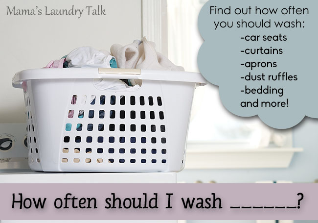 How Often Should I Wash ____?
