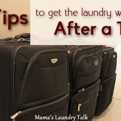 2 Tips to Get the Laundry Washed After a Trip