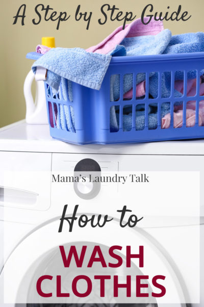 How to Wash Clothes Step by Step